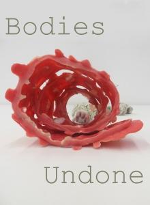 Bodies undone